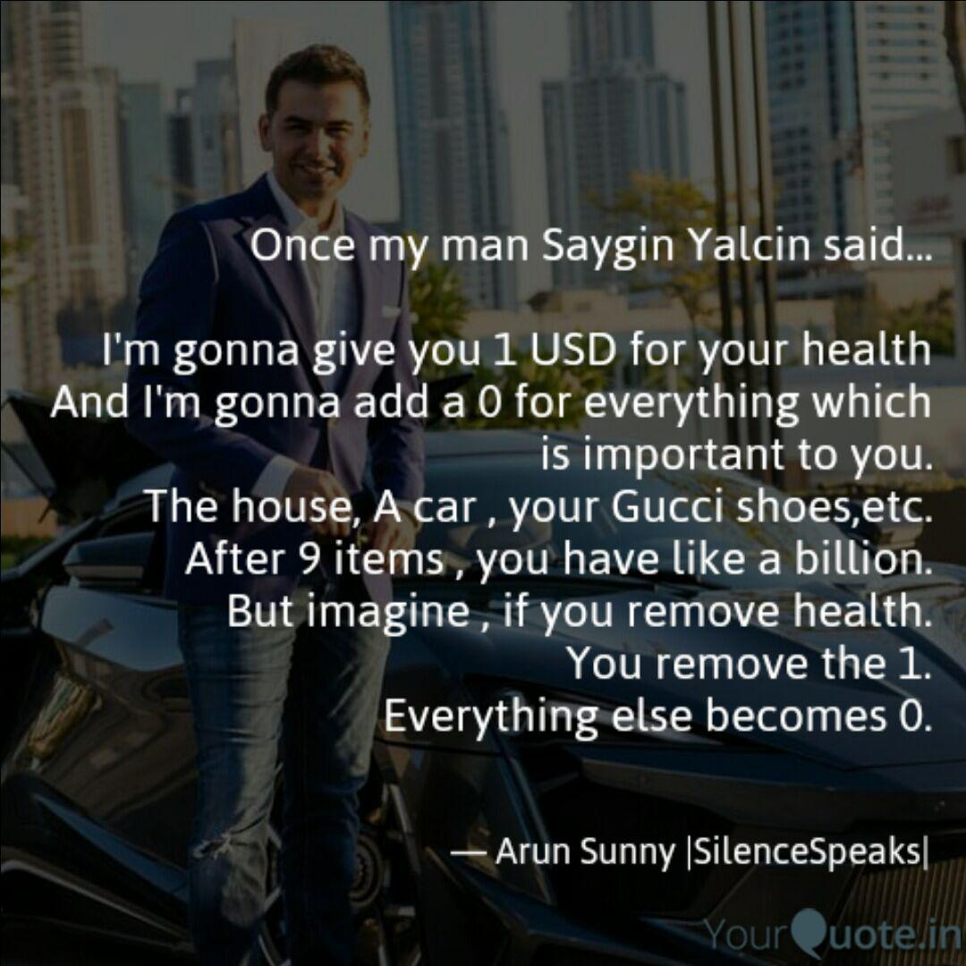Once My Man Saygin Yalcin Quotes Amp Writings By Arun