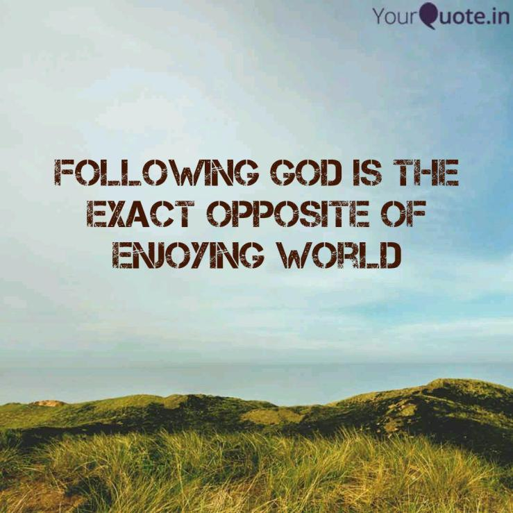 Following God is the exac... | Quotes & Writings by Titus Santhosh kumar |  YourQuote
