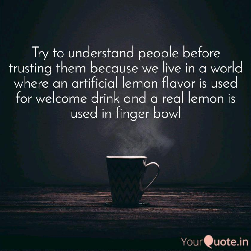 Try to understand people ... | Quotes & Writings by Niharika Digumarthy |  YourQuote