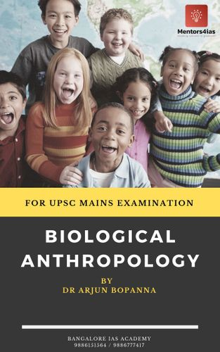 Biological Anthropology by Arjun Bopanna