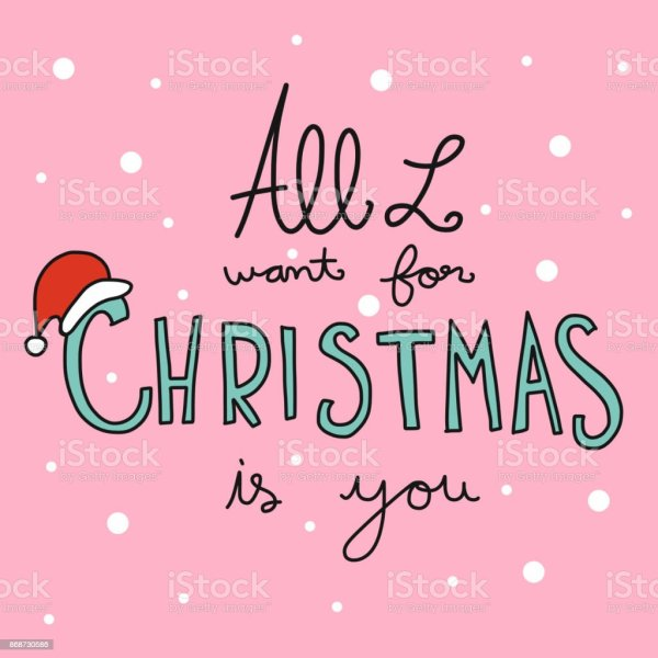 All I Want For Christmas Is You Word Stock Vector Art