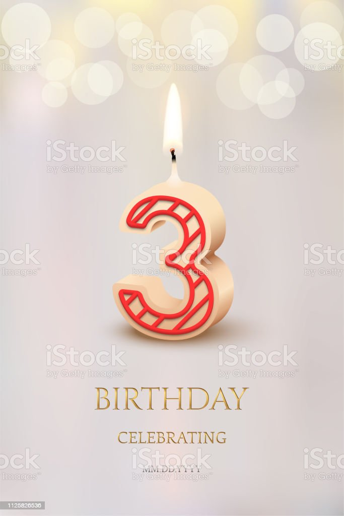 https www istockphoto com vector burning number 3 birthday candle with birthday celebration text on light blurred gm1125826536 296120558