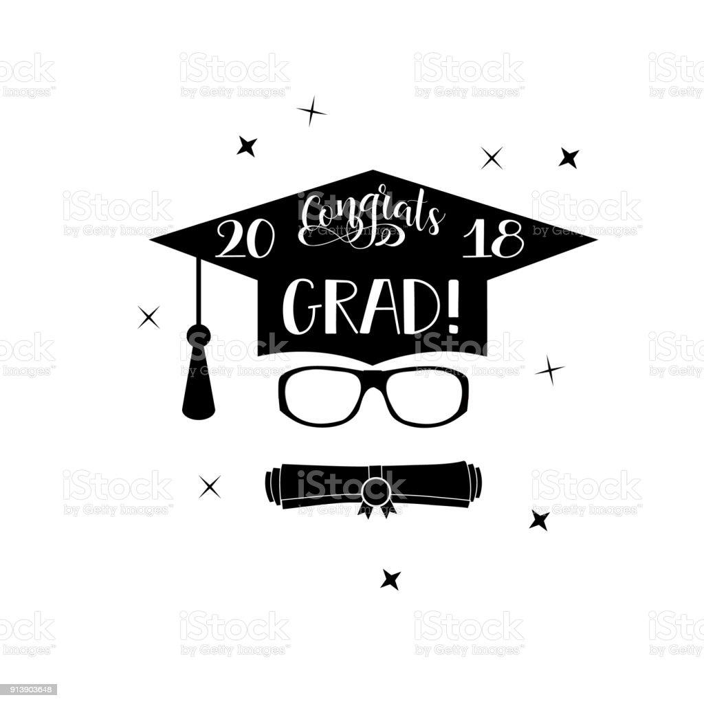 Congrats Grad 2018 Lettering Congratulations Graduate