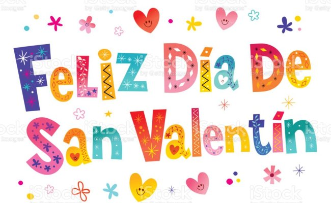 Feliz Dia De San Valentin Happy Valentines Day In Spanish