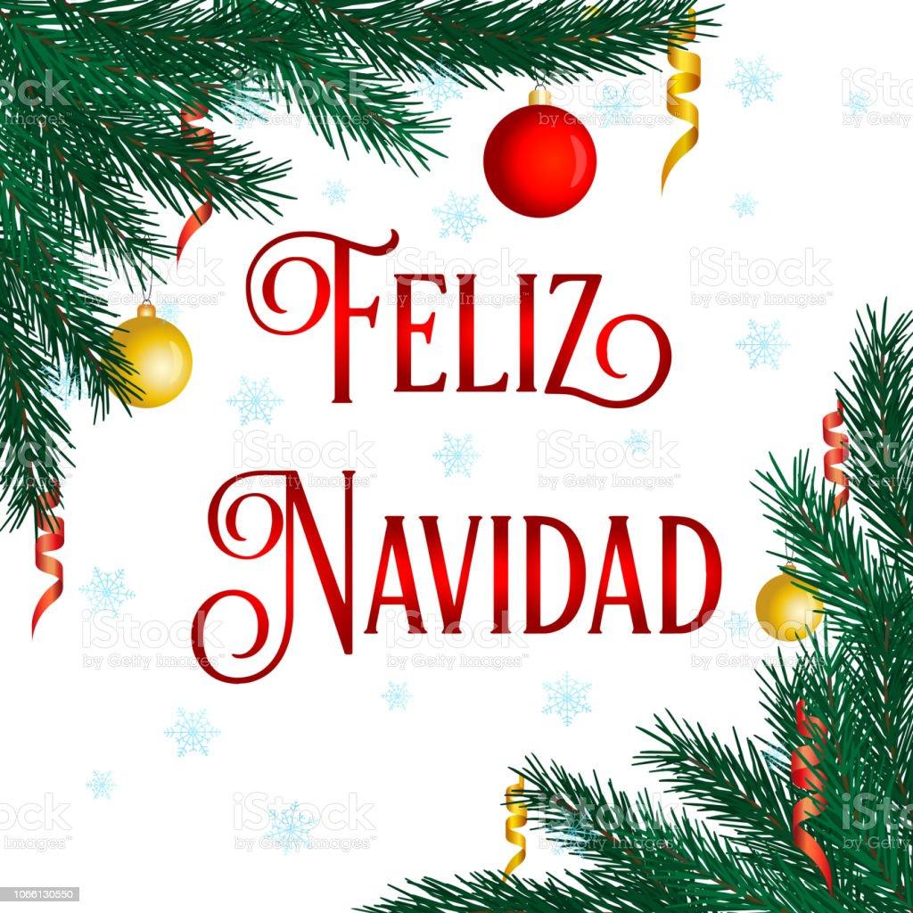 Feliz Navidad Merry Christmas In Spanish Language Hand