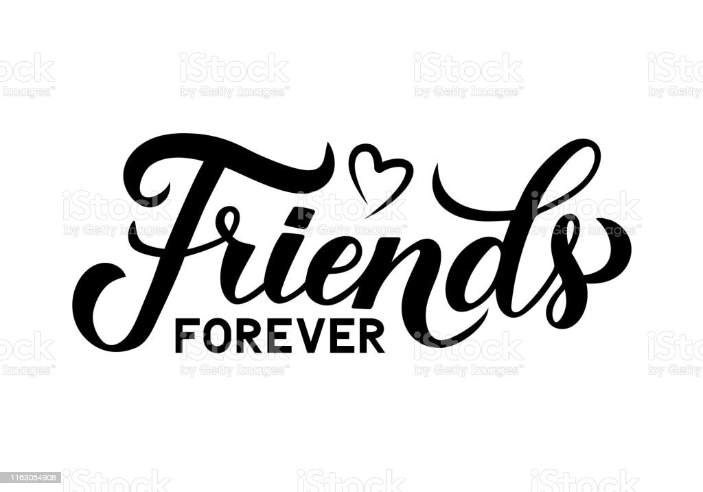Friends Forever Calligraphy Hand Lettering Isolated On