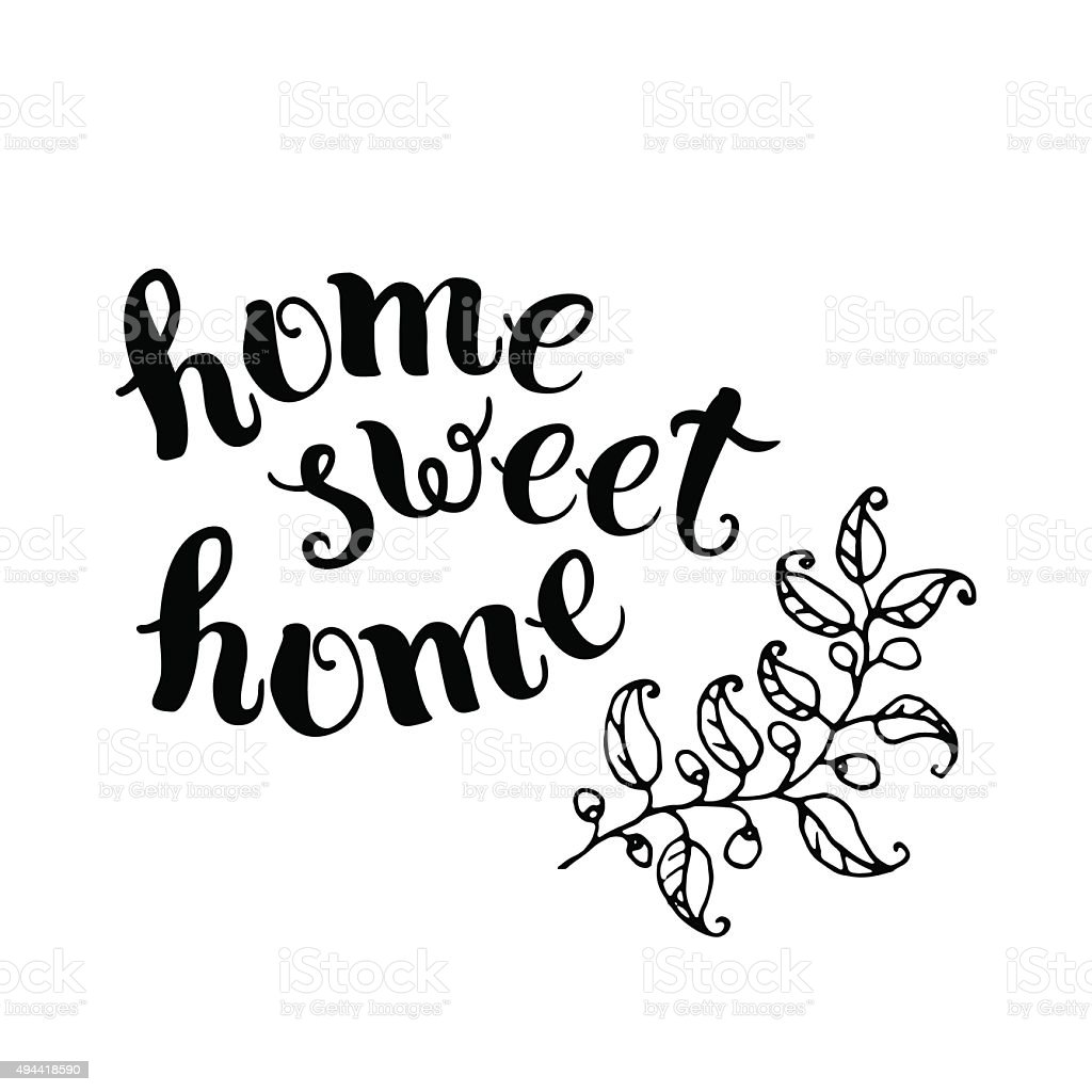 Home Sweet Home Handmade Calligraphy Stock Vector Art