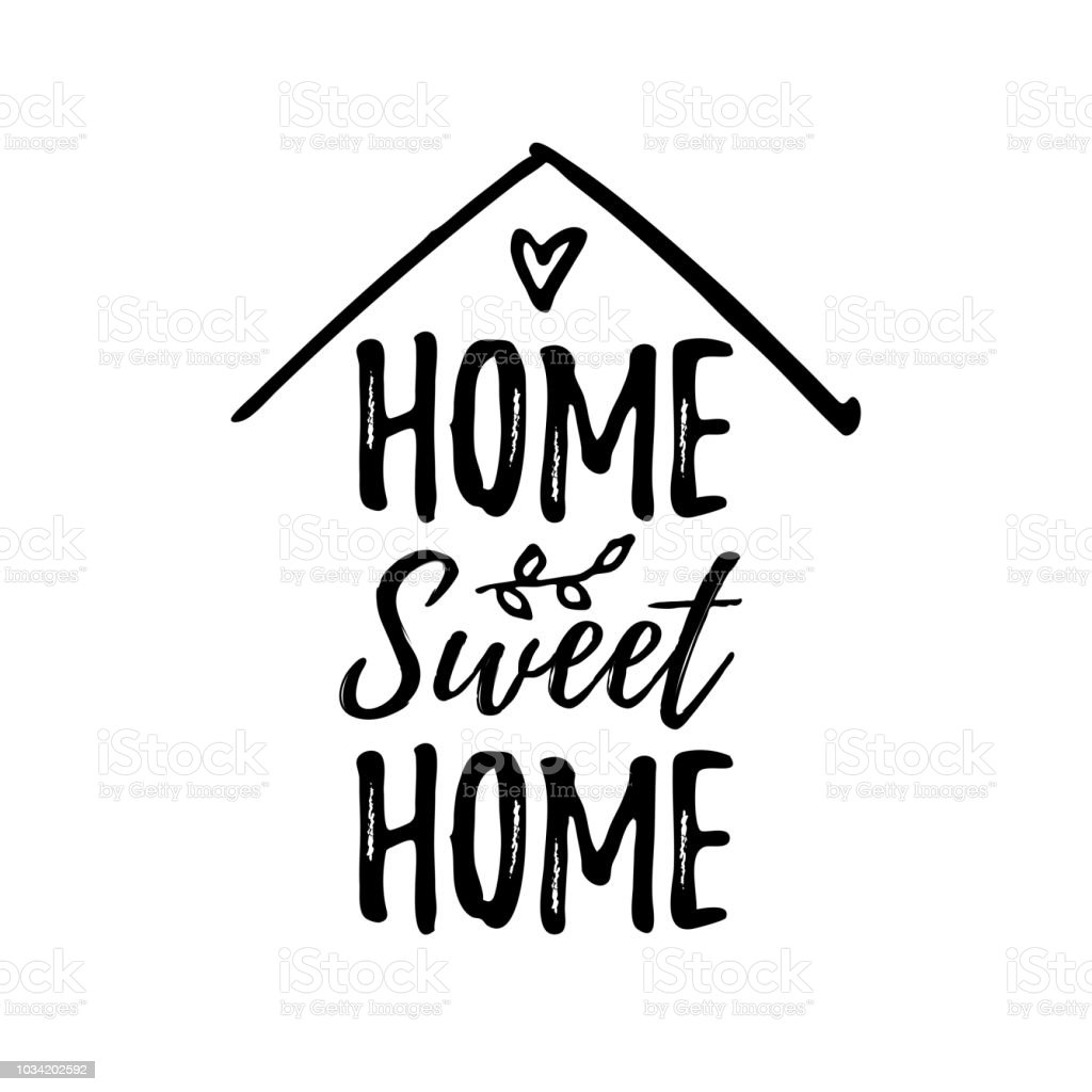 Home Sweet Home Vector Illustration Black Text On White