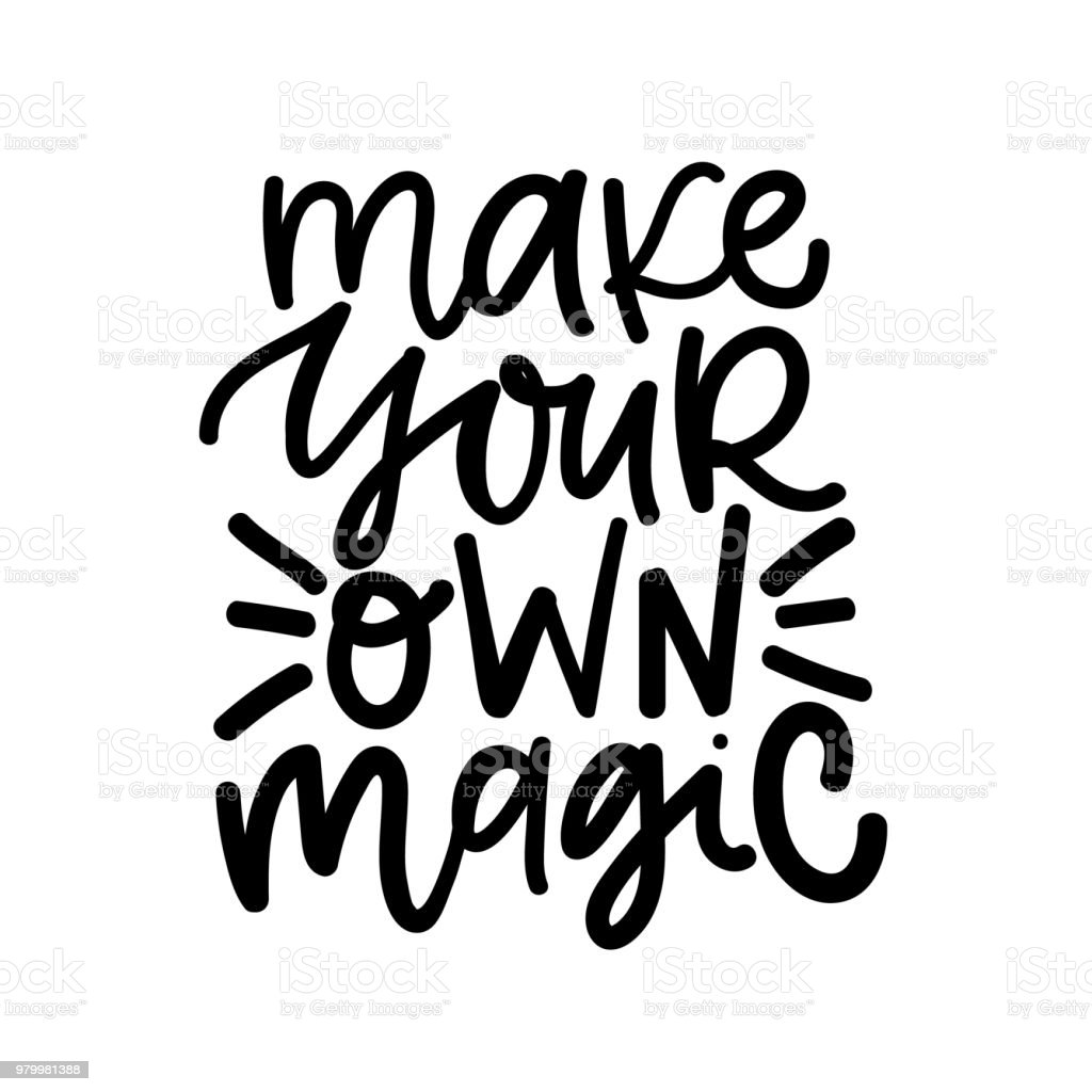 Make Your Own Magic Digital Hand Written Lettering