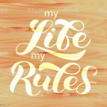 My Life My Rules Brush Lettering Vector Illustration For Banner Or Poster Stock Illustration Download Image Now Istock