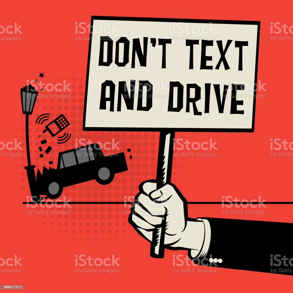 Text And Drive Dont Posters
