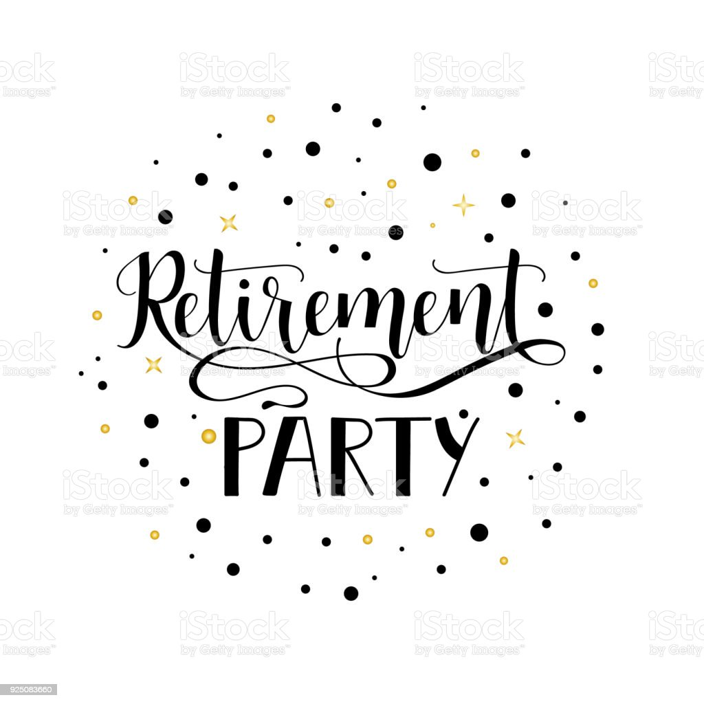 Retirement Party Lettering Hand Drawn Design Stock