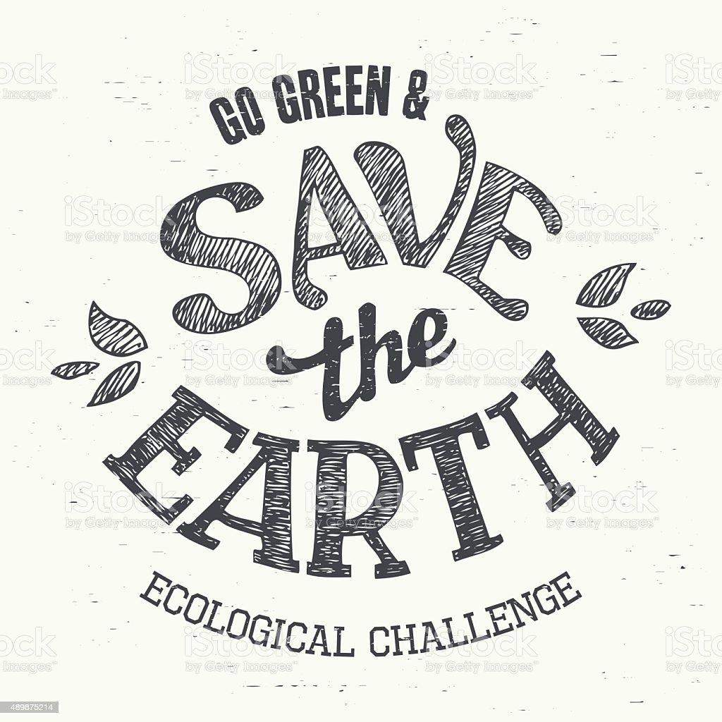 Save The Earth Tshirt Eco Design Stock Illustration