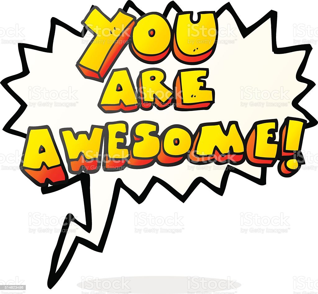 hight resolution of awe bizarre clip art cultures cute speech bubble cartoon you are awesome