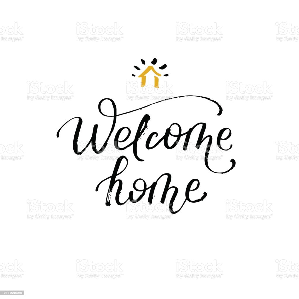 Welcome Home Greeting Card With Calligraphy Hand Drawn