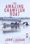 The Amazing Crawfish Boat