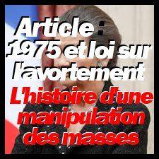 Article 1975 loi veil sur l'avortement, l'histoire d'une manipulation des masses