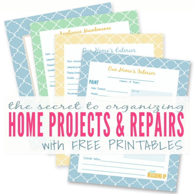 The Secret to Organizing Home Projects & Repairs-Free Printables by Just Measuring Up