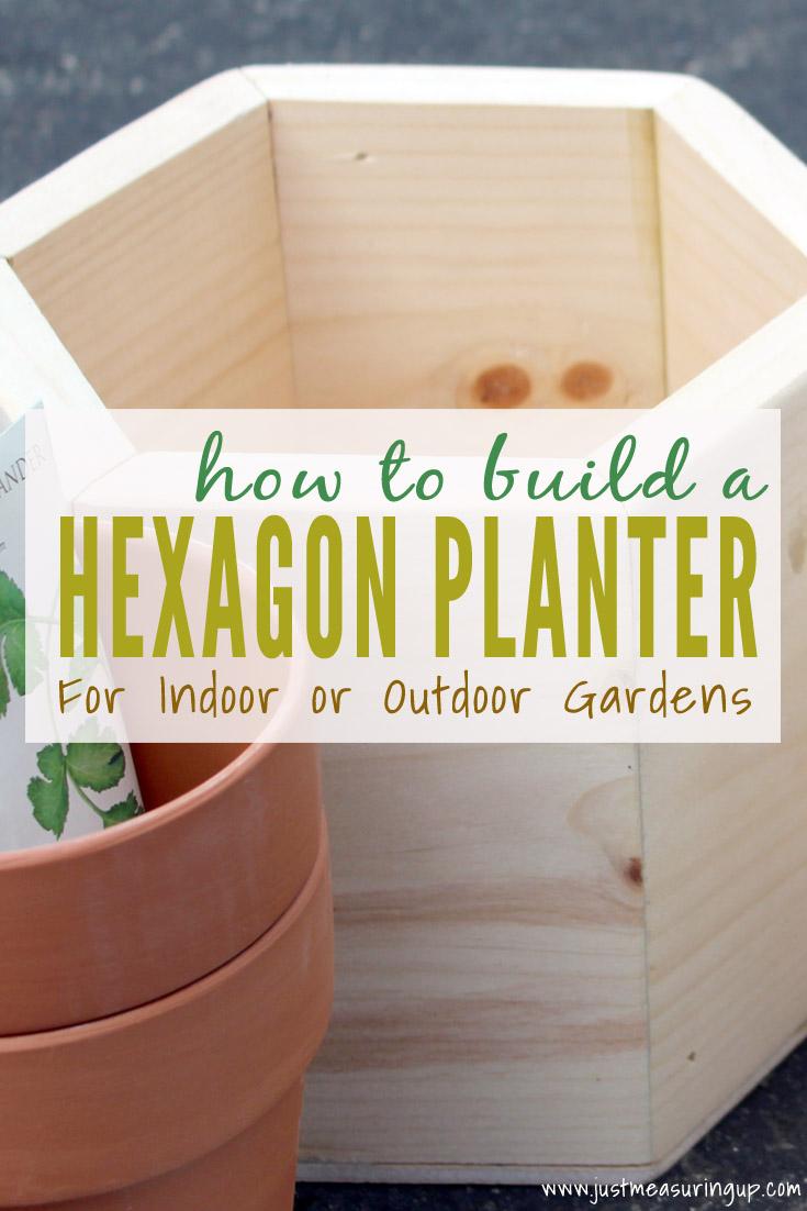How To Build A Hexagon Diy Planter Box For An Indoor Garden