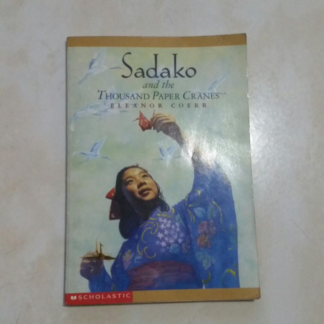 Sadako And The Thousand Paper Cranes Books Children S
