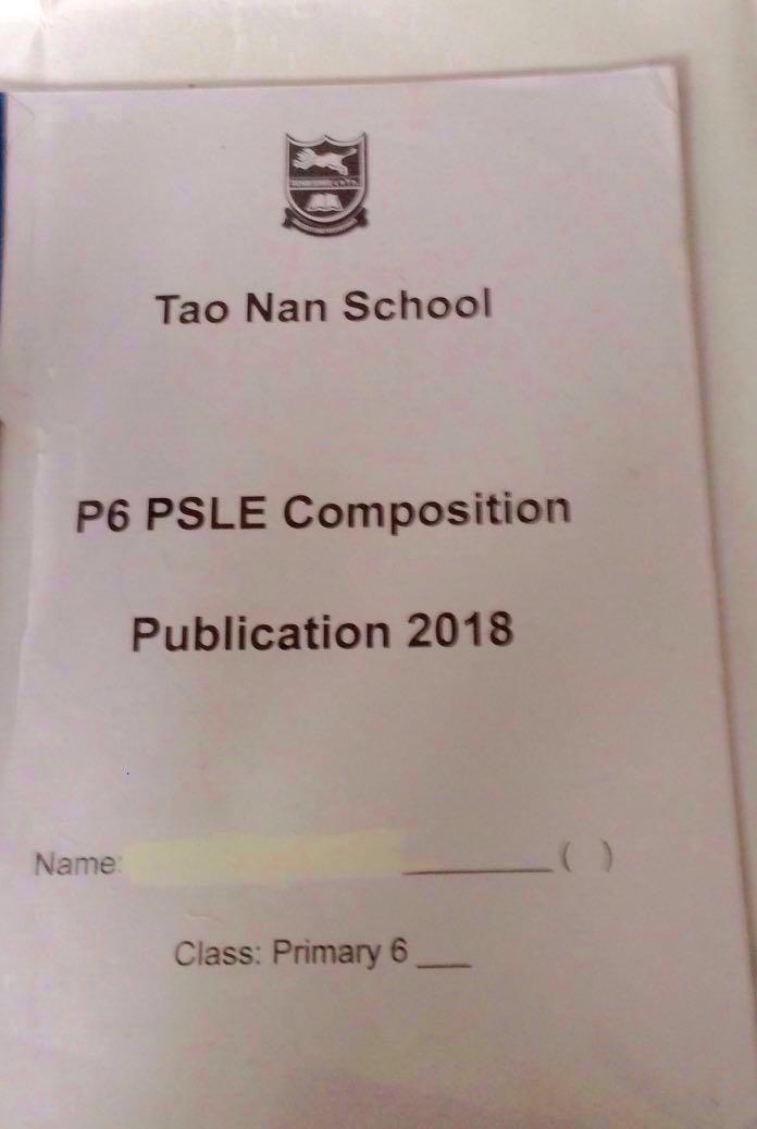 2018 P6 Psle Composition Publication Tao Nan School English Model Composition New