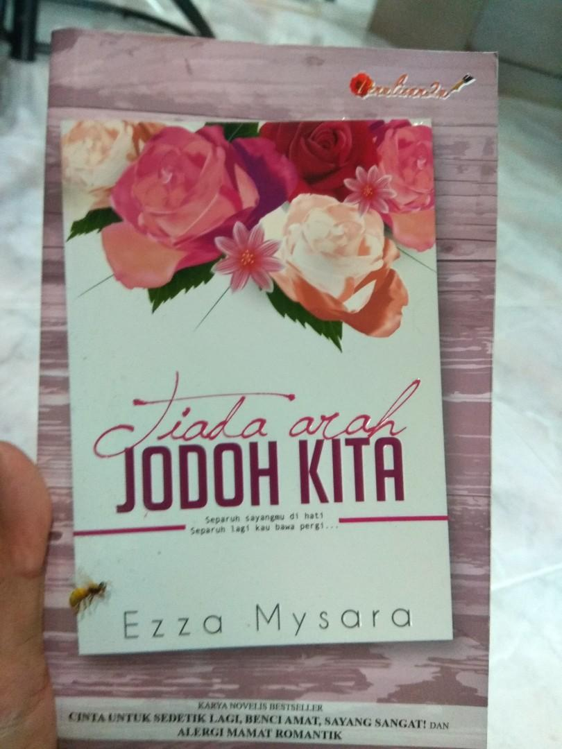 Tiada Arah Jodoh Kita : tiada, jodoh, Malay, Novel, Tiada, Jodoh, Kita,, Books, Stationery,, Fiction, Carousell