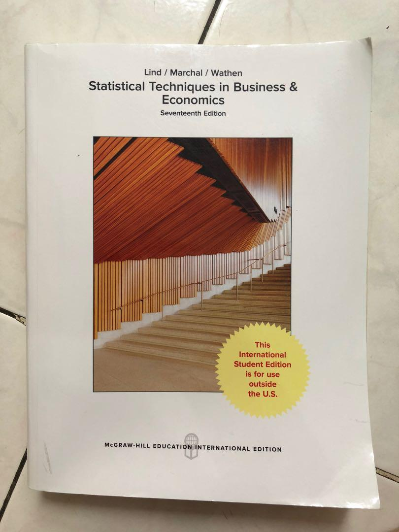 Matematika ekonomi buku karya nata wirawan halaman 289 291. Statistical Techniques In Business Economics Seventeenth Edition Lind Marchal Wathen Buku Alat Tulis Buku Pelajaran Di Carousell