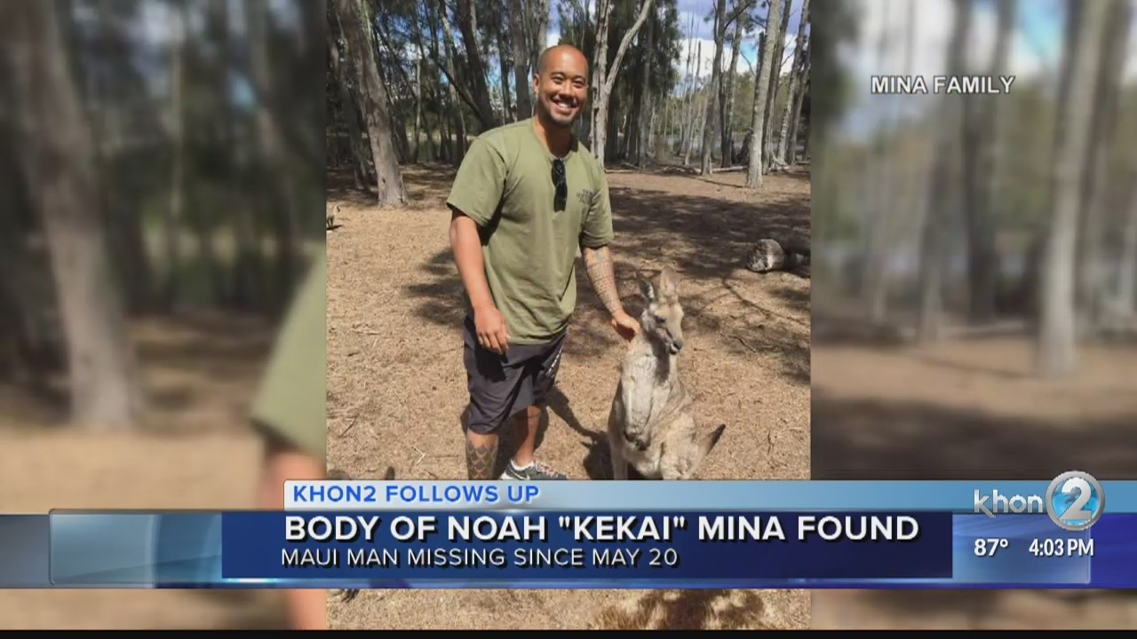 Noah Kekai Minas body has been found by searchers recovery underway