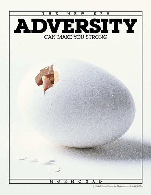 Adversity Can Make You Strong