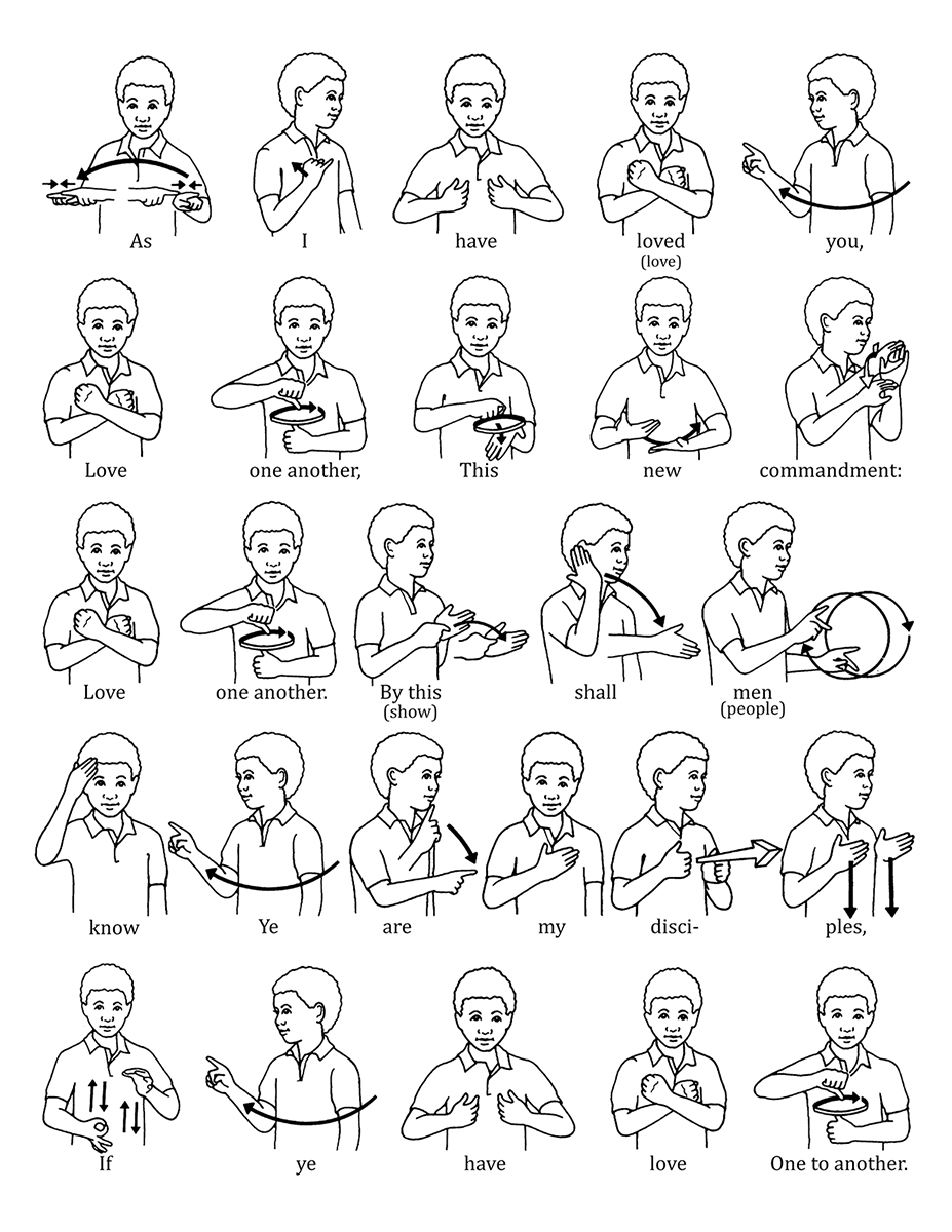 "Sign Language for ""Love One Another"""