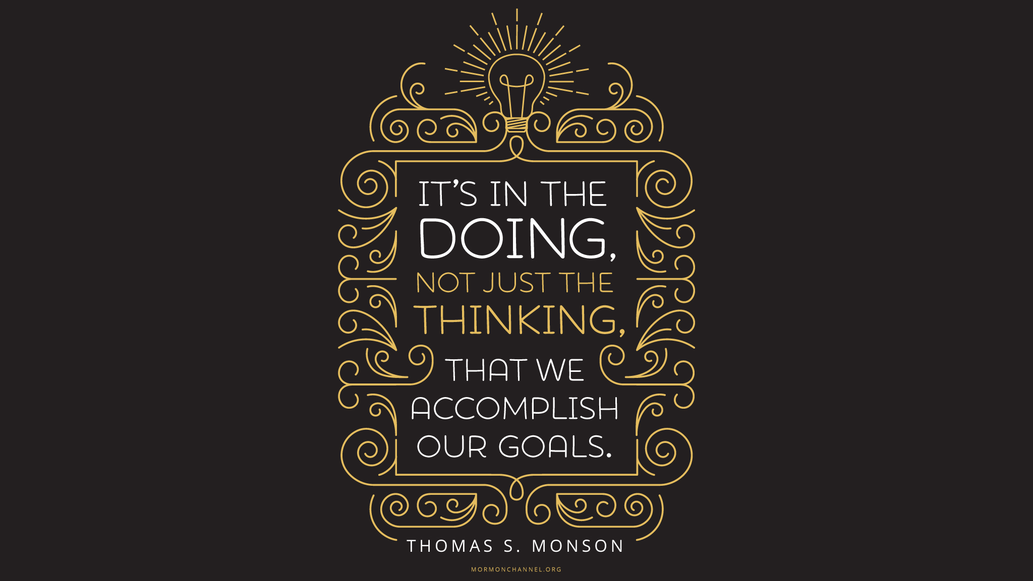 Daily Quote: Accomplish Your Goals | Latter–day Saints Channel