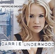 "4. ""Before He Cheats"" - Carrie Underwood"