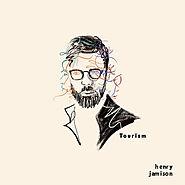 Tourism by Henry Jamison on Spotify