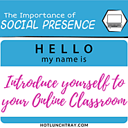 Introduce Yourself to your Online Classroom | Hot Lunch Tray