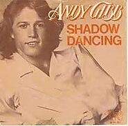 "69. ""Shadow Dancing"" - Andy Gibb (1978; title track)"