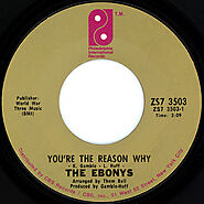 """94. """"You're The Reason Why"""" - The Ebonys (1971)"""