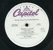 "10. ""Before I Let Go"" - Maze ft. Frankie Beverly"