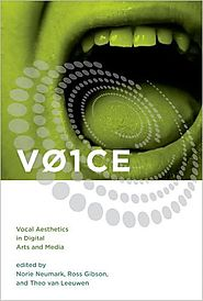 Review of 'VO1CE: Vocal Aesthetics in Digital Arts and Media'