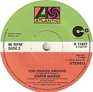 39. You Fooled Around - Sister Sledge