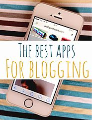 The best apps for blogging - A Baby on Board blog