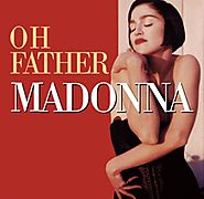 7. Oh Father - Madonna (1989)