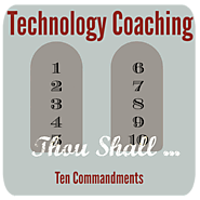 The 10 Commandments of Technology Coaching | Hot Lunch Tray
