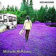 Michelle McAdorey - Into Her Future