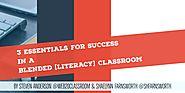 3 Essentials for Success in a Blended [Literacy] Classroom – Shaelynn Farnsworth