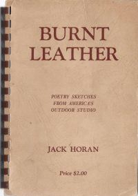 3 books: Burnt Leather, Cowboy Poems, Jack Horan, Billings