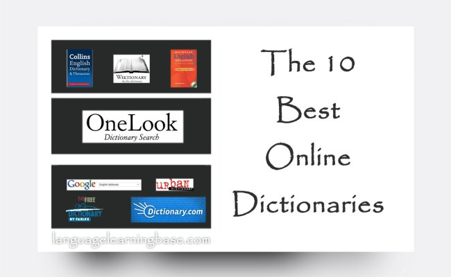 The 10 Best Online Dictionaries Learn English English