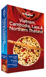 Vietnam, Cambodia, Laos & Northern Thailand travel guide, 4th Edition Aug 2014 by Lonely Planet
