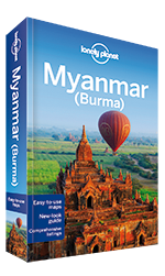 Myanmar (Burma) travel guide, 12th Edition Jul 2014 by Lonely Planet