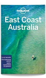 East Coast Australia travel guide, 6th Edition Nov 2017 by Lonely Planet