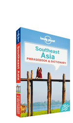 Southeast Asia phrasebook, 3rd Edition Sep 2013 by Lonely Planet